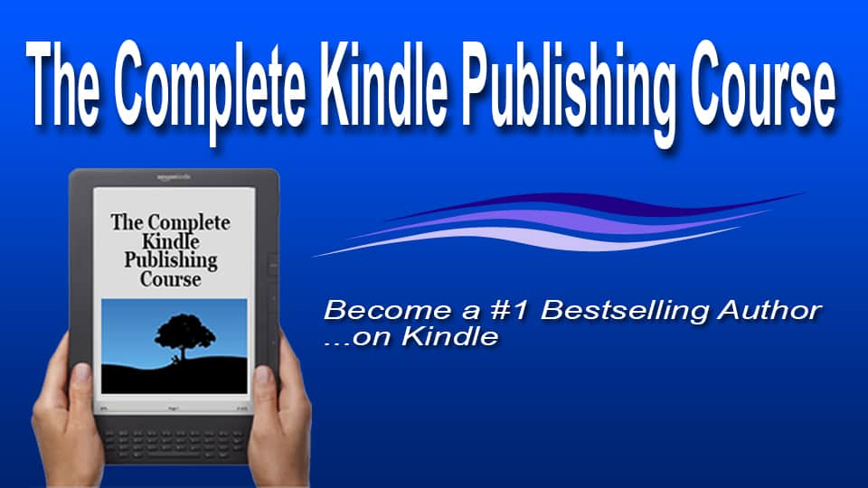 the complete kindle publishing course