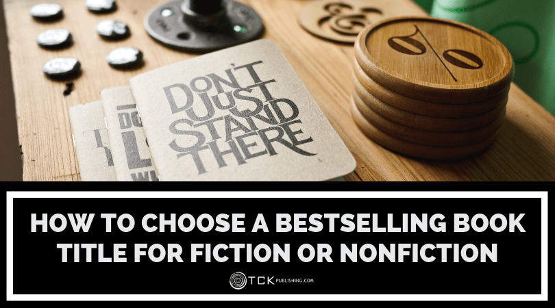 How to Choose a Bestselling Book Title for Fiction or Nonfiction image