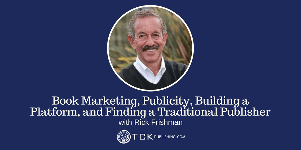 06: Book Marketing, Publicity, and Finding a Traditional Publisher