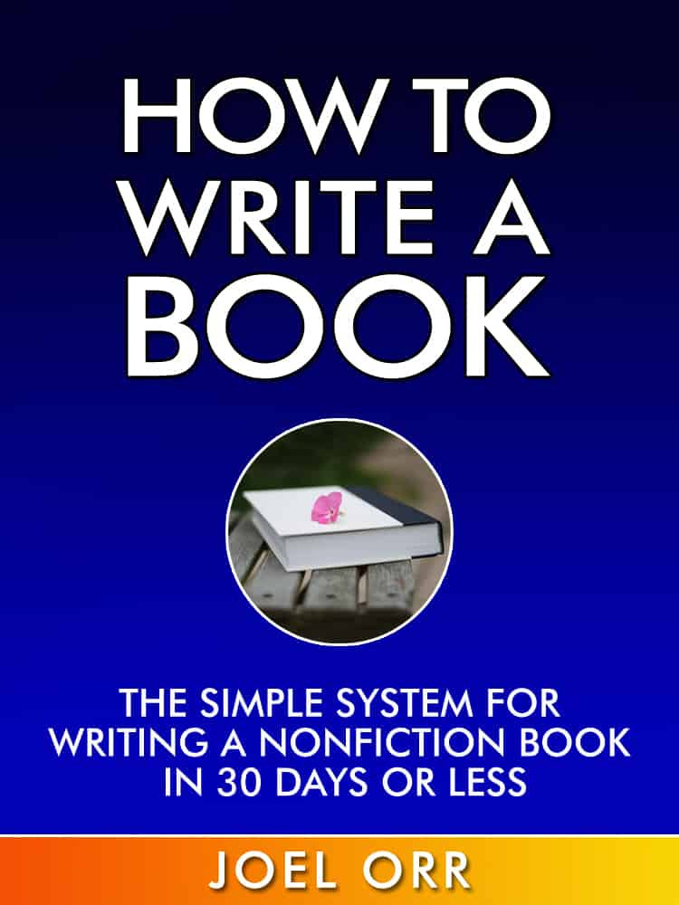 How to Write a Book: Structure Before Content and Writing Tips by Joel Orr