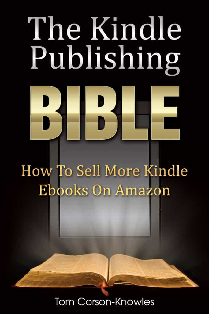 The Kindle Self Publishing Bible book