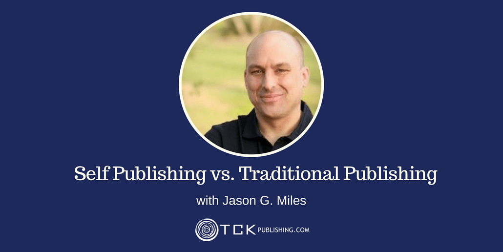Self Publishing vs Traditional Publishing Jason G Miles header
