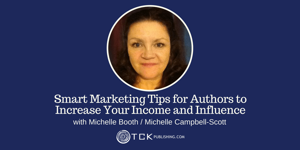 Smart Marketing Tips for Authors Michelle Booth header