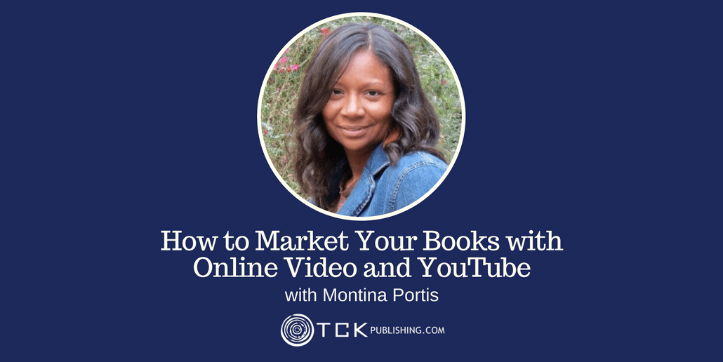 Market Your Books with Online Video and YouTube Montina Portis header