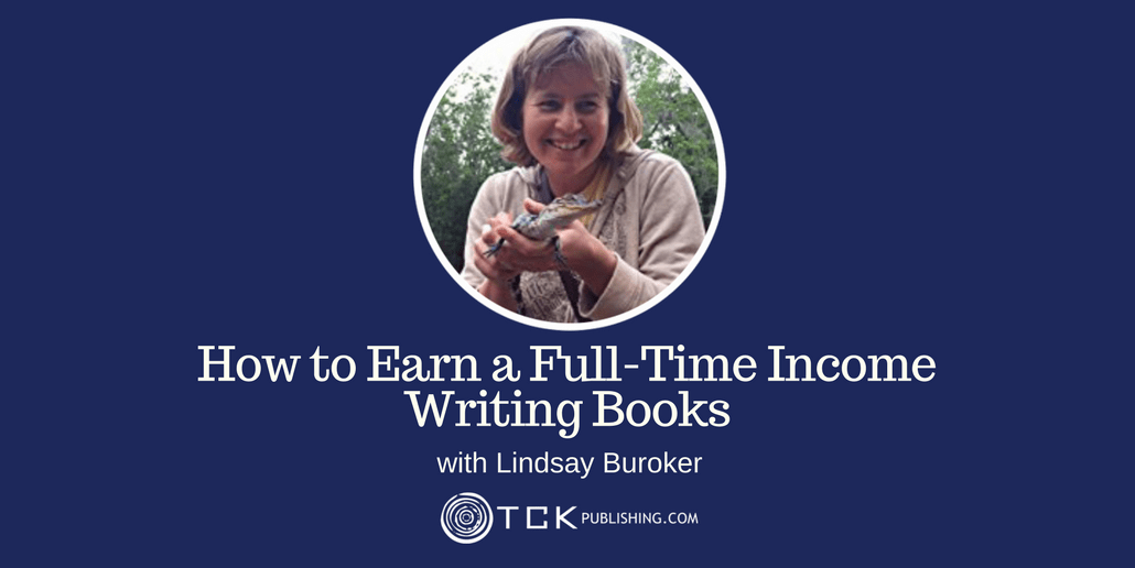 Earn a Full-Time Income Writing Books Lindsay Buroker header
