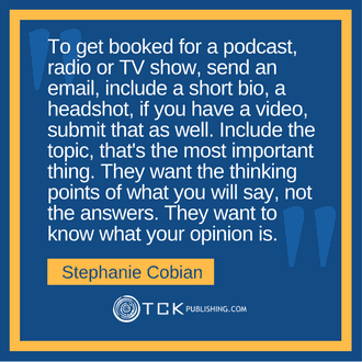 Get Booked on Podcasts, Radio and TV Stephanie Cobian quote image