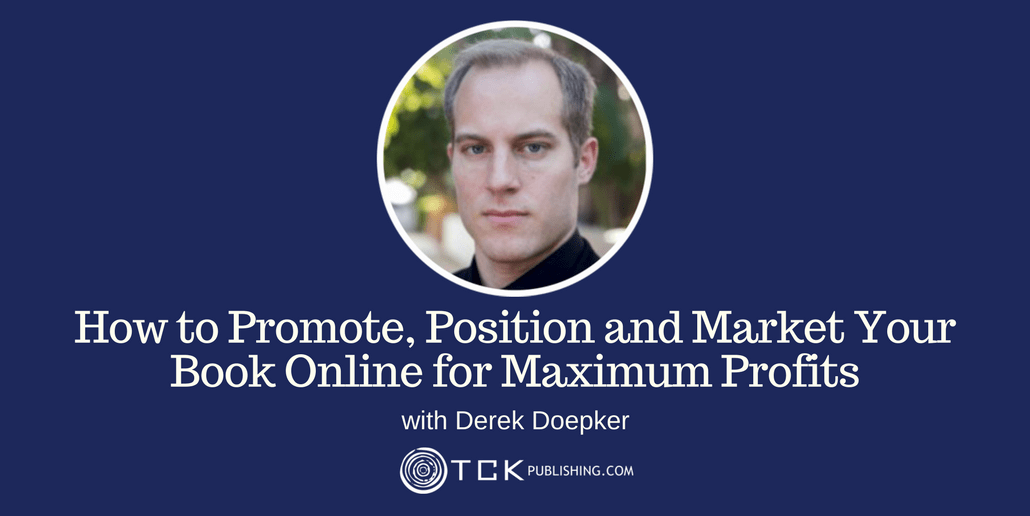 024: How to Promote, Position and Market Your Book Online for Maximum Profits