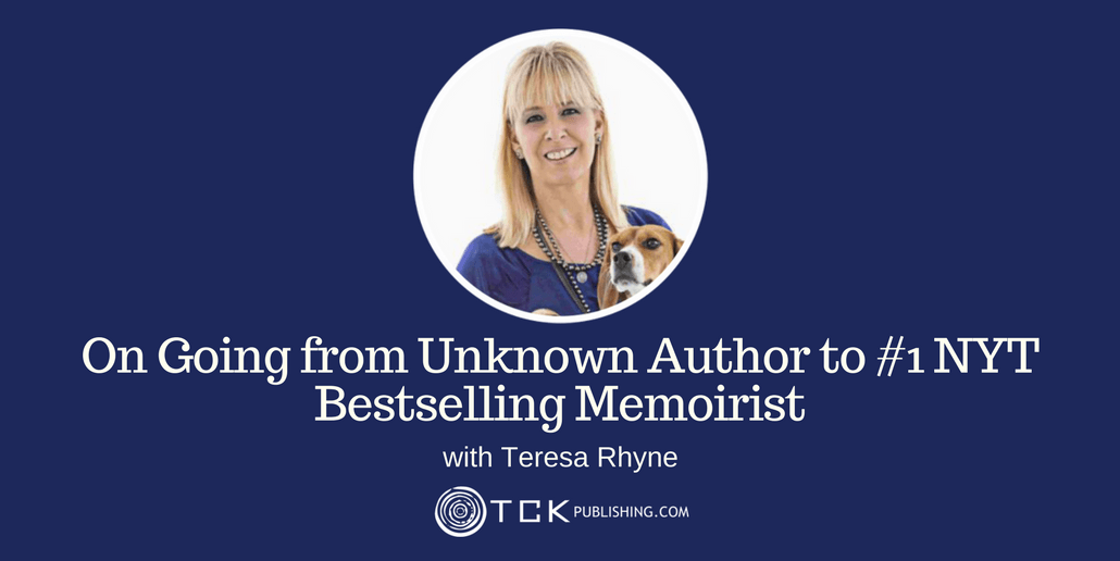 025: Teresa Rhyne On Going from Unknown Author to #1 NYT Bestselling Memoirist