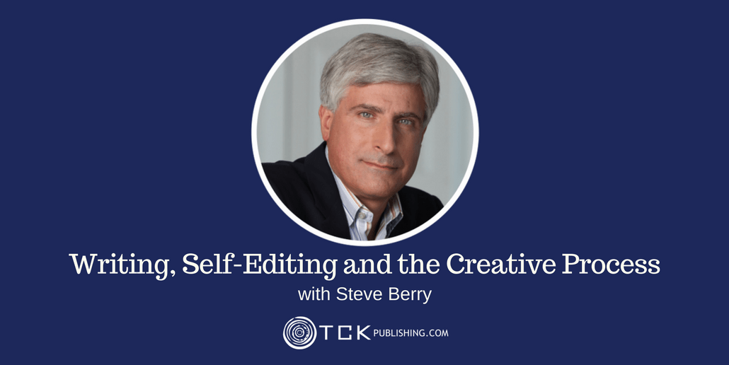 028: Steve Berry On Writing, Self-Editing and the Creative Process