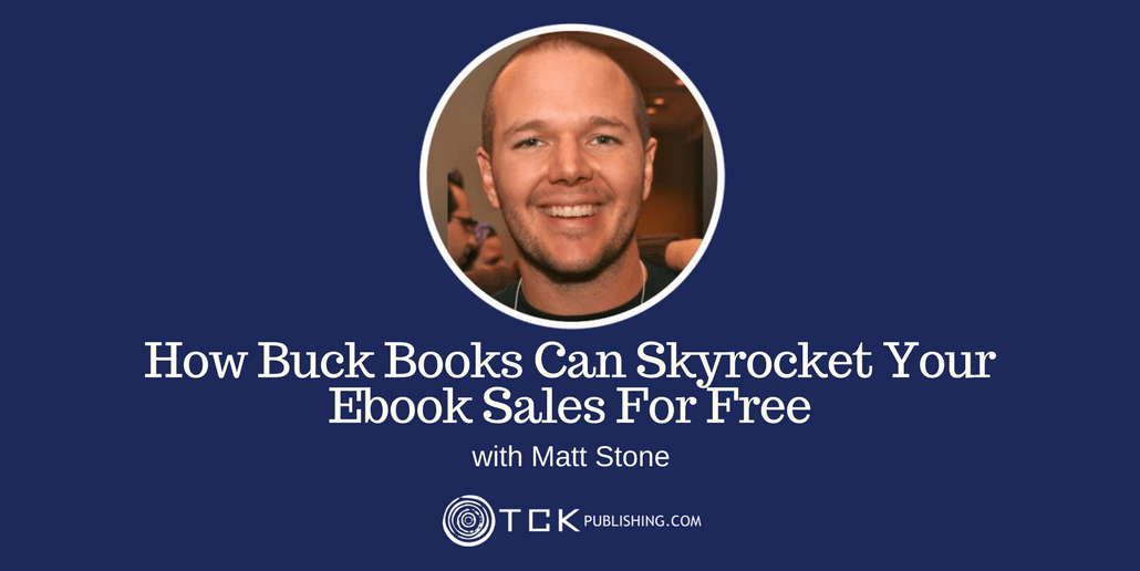 035: How Buck Books Can Skyrocket Your Ebook Sales