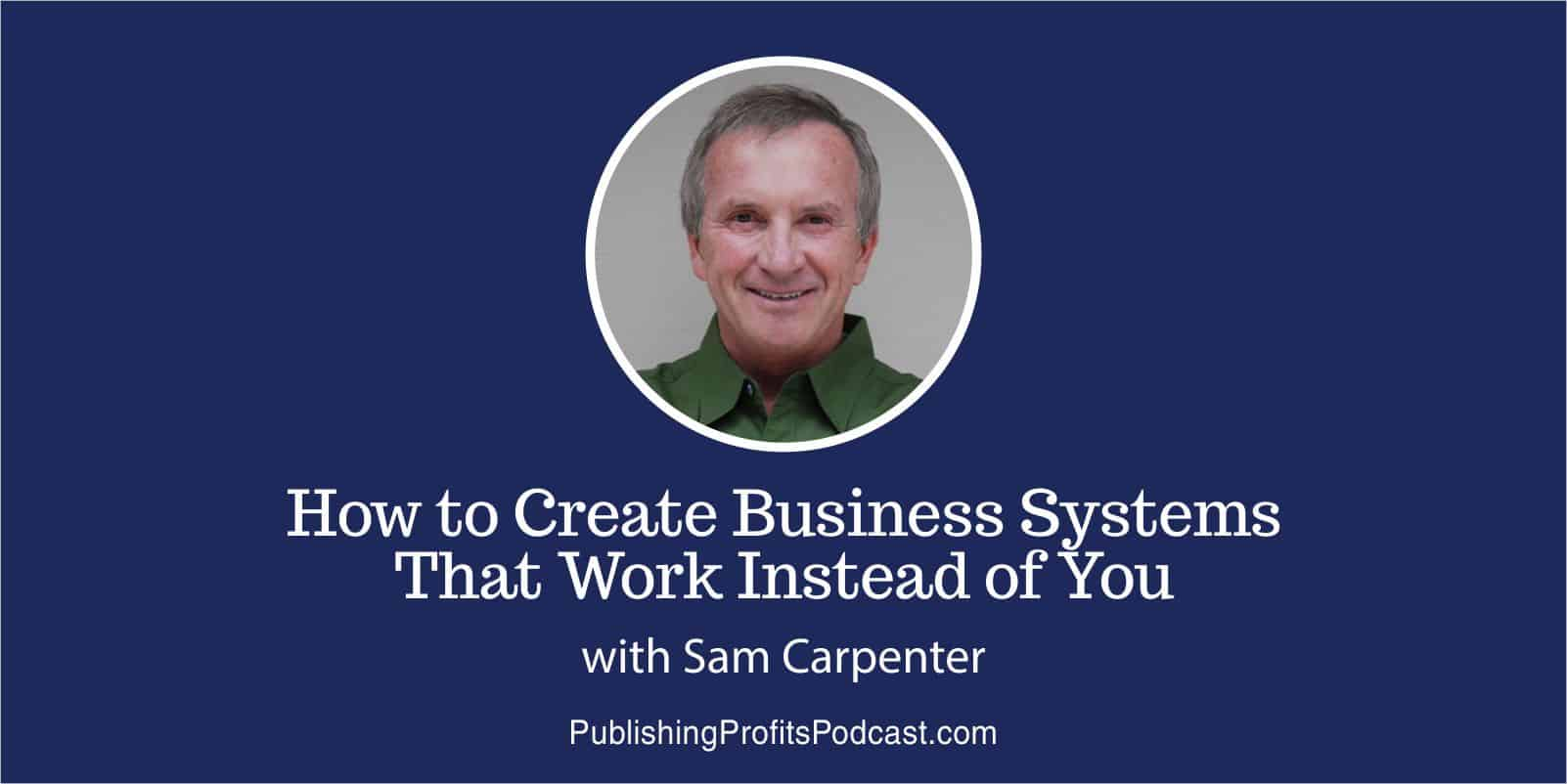 Create Business Systems Sam Carpenter header