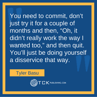 How to Create a Lifestyle Business and Live Your Dream Life Tyler Basu quote image