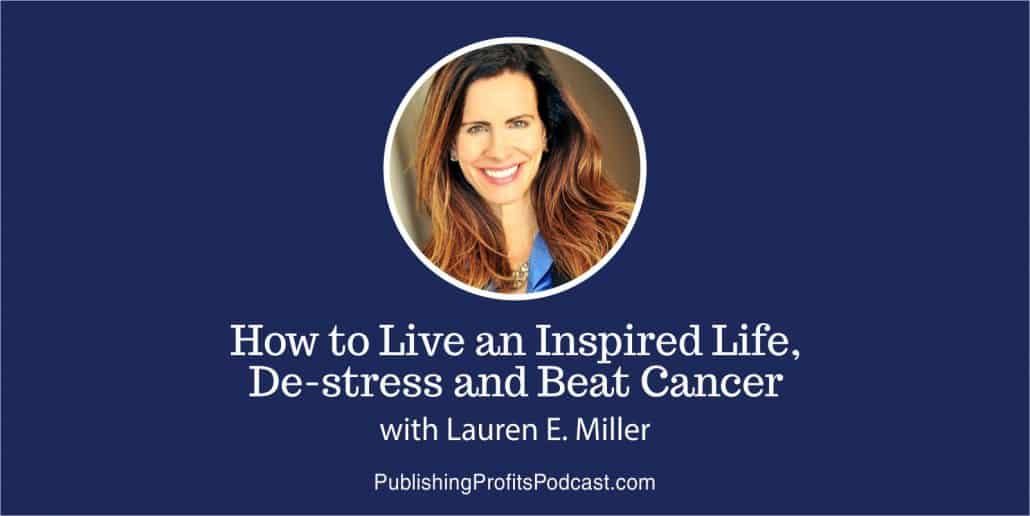 57: How to Deal With Stress: Life Lessons from Cancer, Divorce, and Stress Research