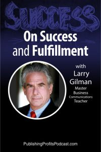 Success and Fulfillment Larry Gilman pin image