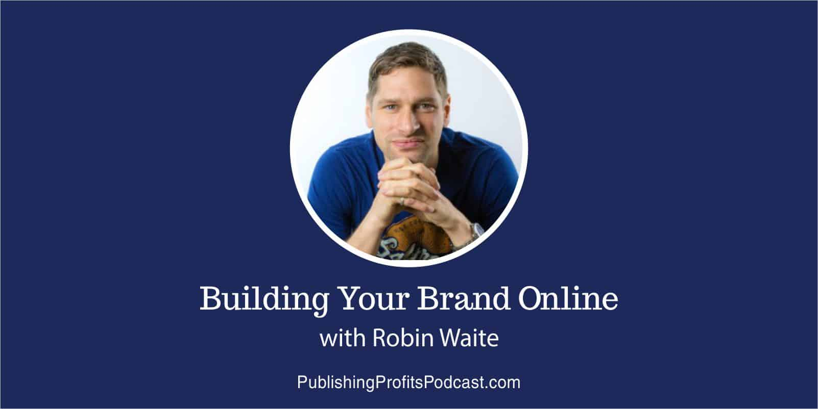 Building Your Brand Online Robin Waite header