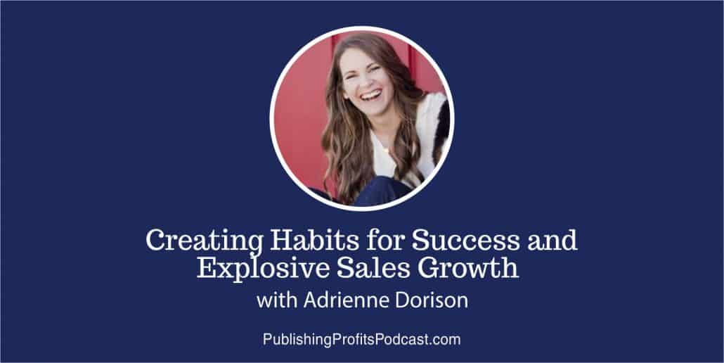 Creating Habits for Success Adrienne Dorison header