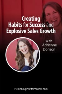 Creating Habits for Success Adrienne Dorison pin image