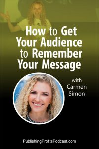 How to Get Your Audience Carmen Simon pin image