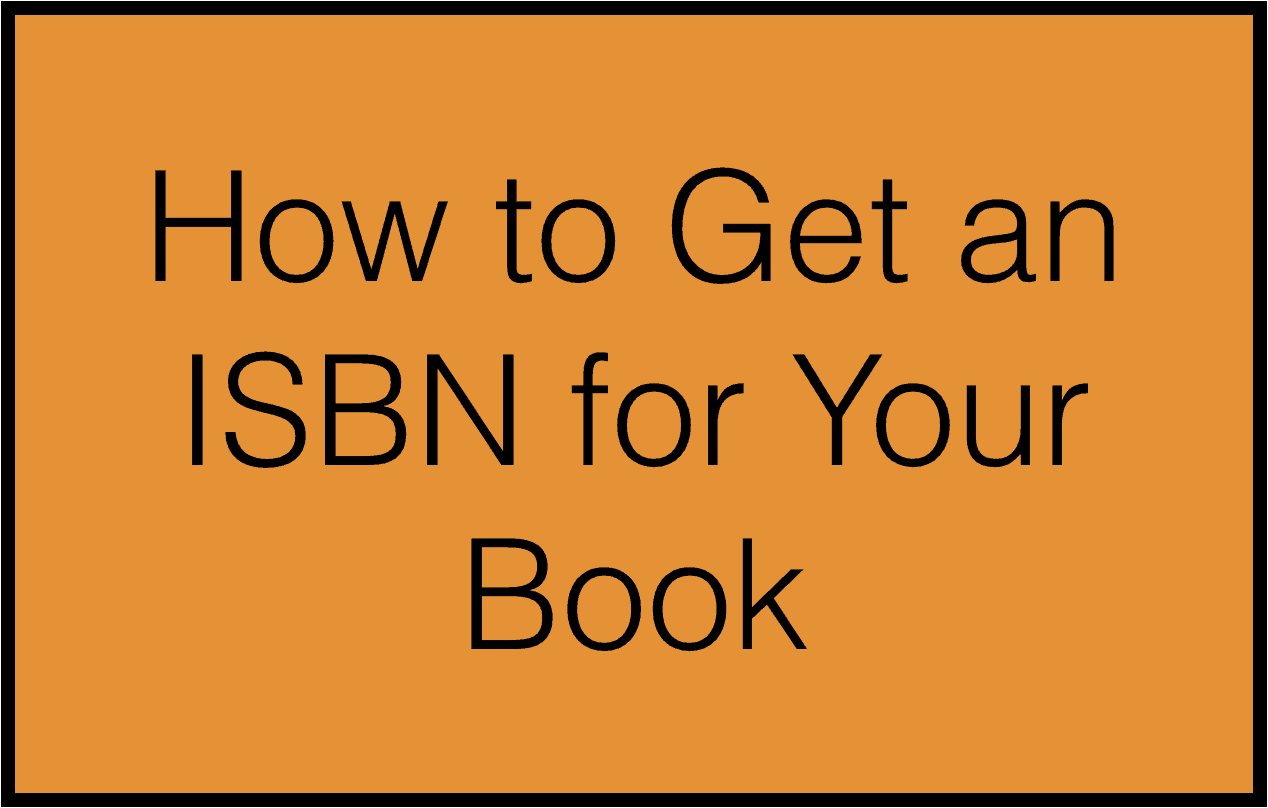 How to Get an ISBN Number: Tips for Authors to Avoid Getting Ripped Off