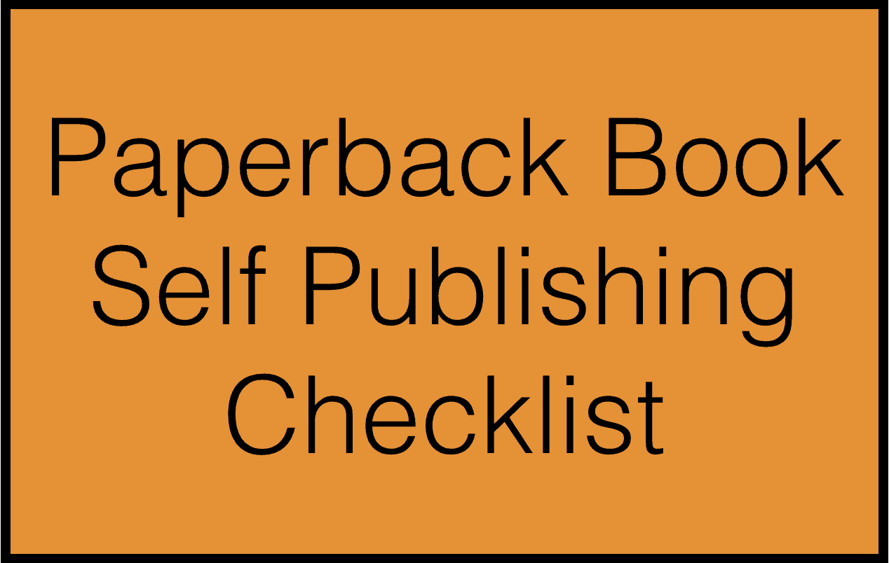 How to Self Publish Paperback Books Checklist