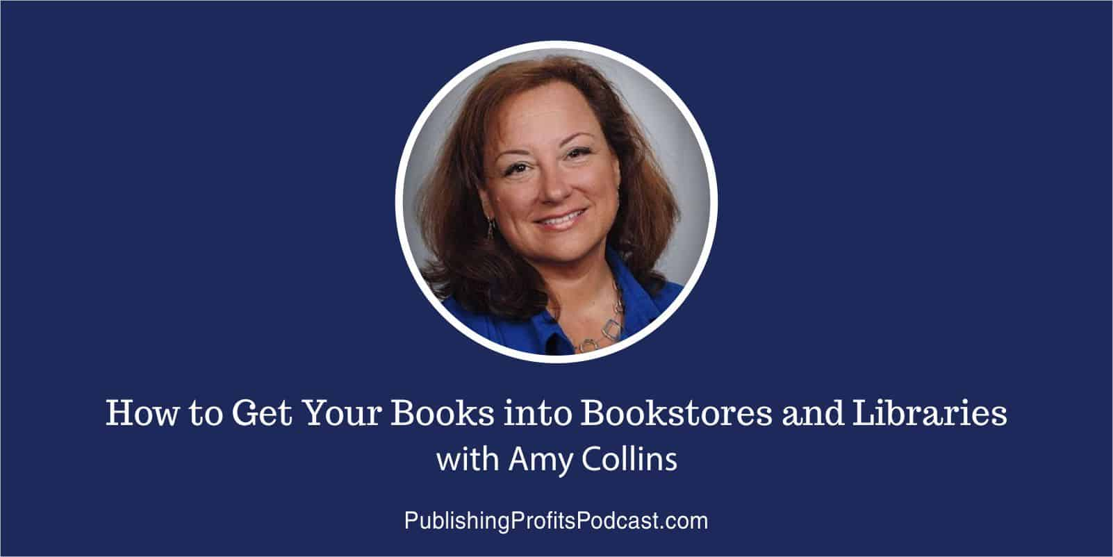 How to Get Your Books with Amy Collins header
