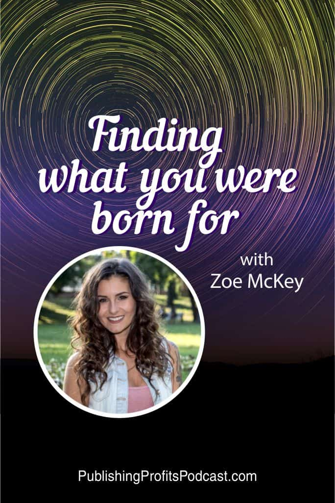 Finding What You Were Born For Zoe McKey pin image