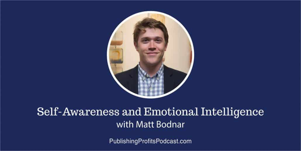 Self-Awareness and Emotional Intelligence Matt Bodnar header