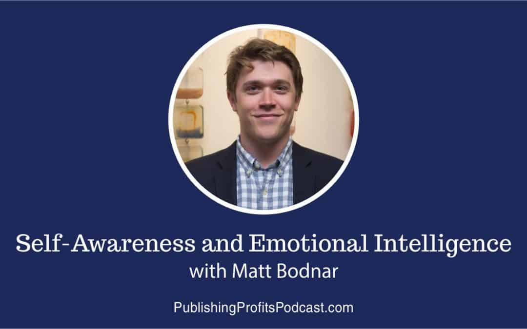 105: Self-Awareness and Emotional Intelligence with Matt Bodnar
