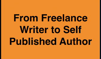 How I Went from Full-Time Freelance Writer to Self-Published Novelist