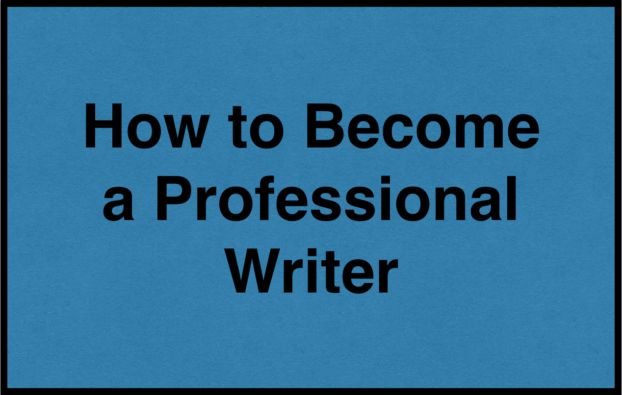 How to Become a Professional Writer image
