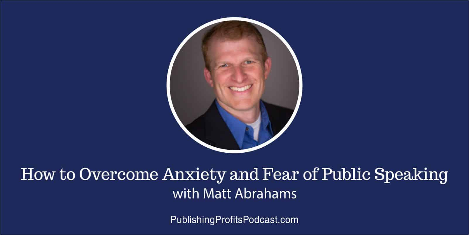 How to Overcome Anxiety Matt Abrahams