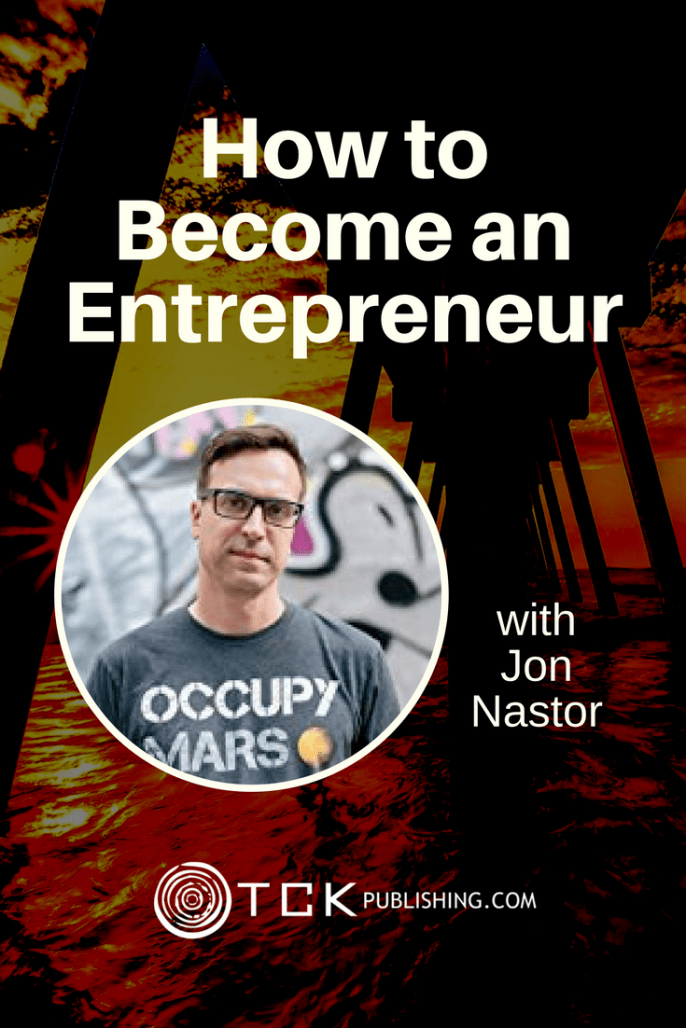 How to Become an Entrepreneur Jon Nastor pin image