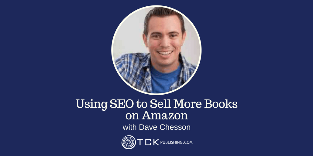 Using SEO to Sell More Books on Amazon Dave Chesson header
