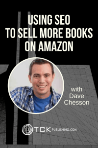 Using SEO to Sell More Books on Amazon Dave Chesson pin image