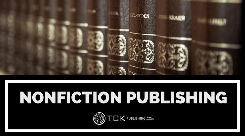 Nonfiction Book Publishing: Now Accepting Submissions | TCK Publishing