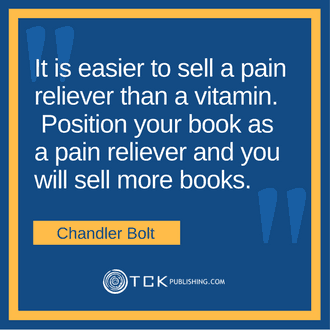 Writing a Book and Amazon Marketing Chandler Bolt quote image