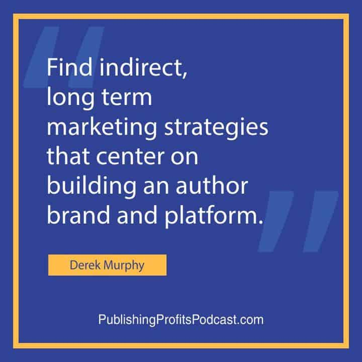 Book Marketing for Authors with Derek Murphy image quote