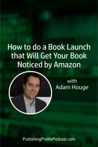 How to do a Book Launch with Adam Houge pin image