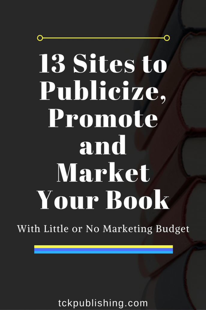 13 Sites to Publicize Promote and Market Your Book