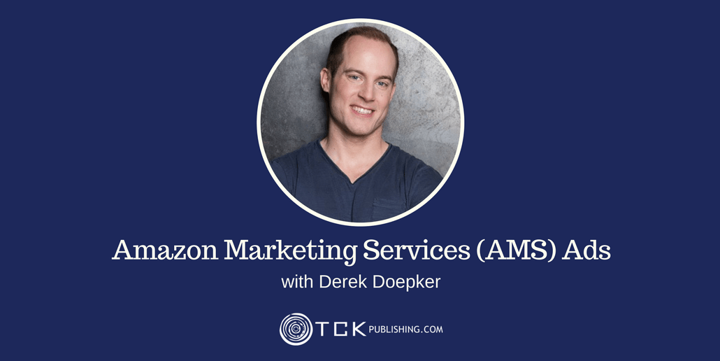 129: Amazon Book Ads and Amazon Marketing Services with Derek Doepker