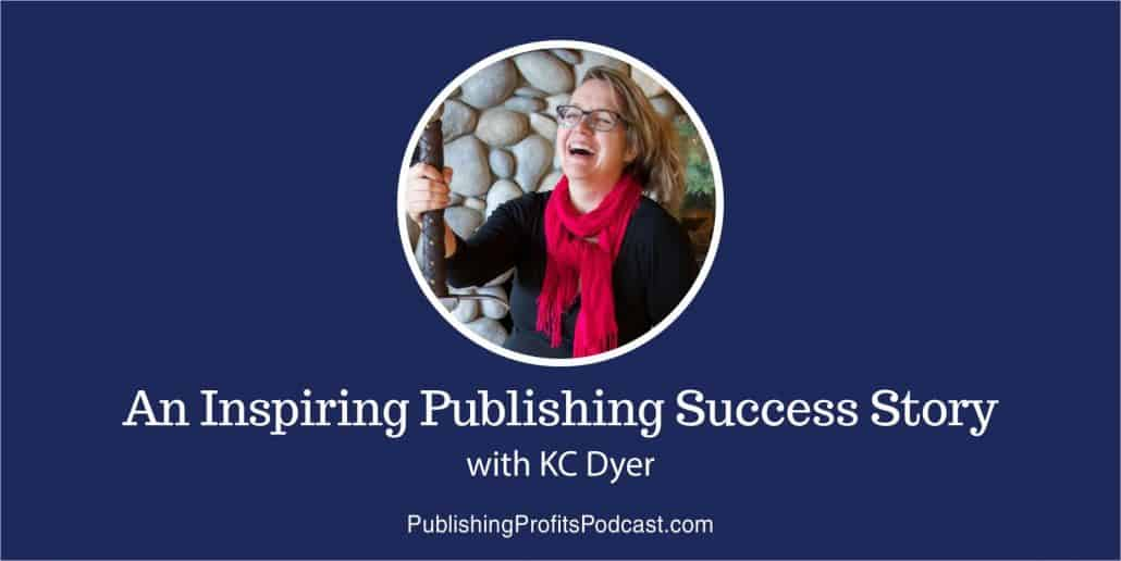 An Inspiring Publishing Success Story KC Dyer header
