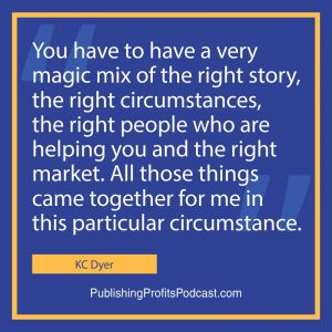 An Inspiring Publishing Success Story KC Dyer quote image