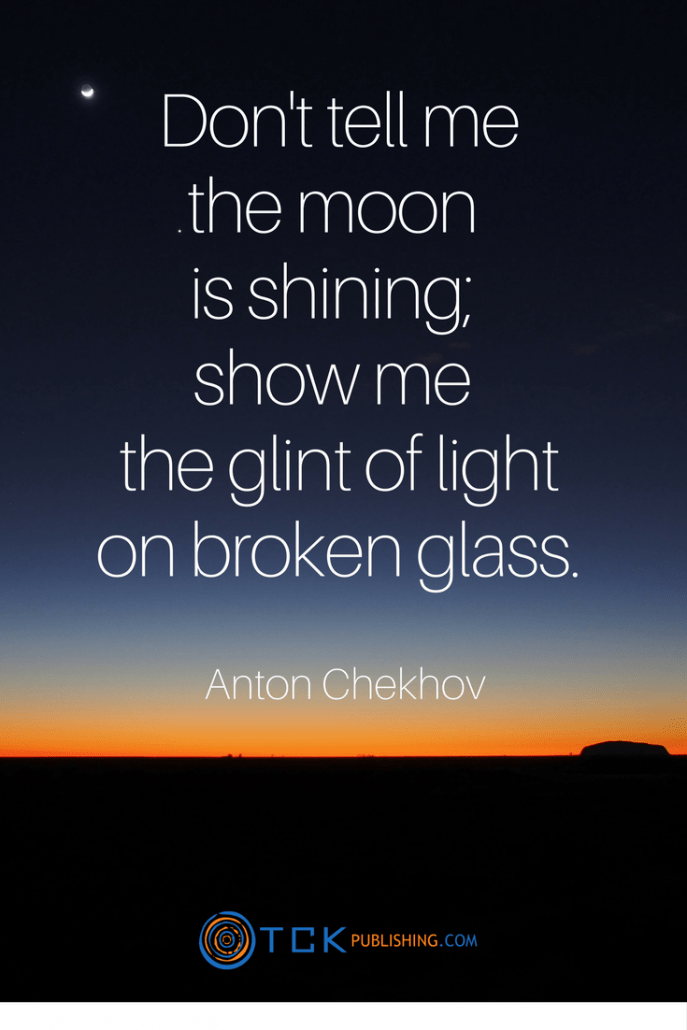 Don't tell me the moon is shining - Anton Chekhov