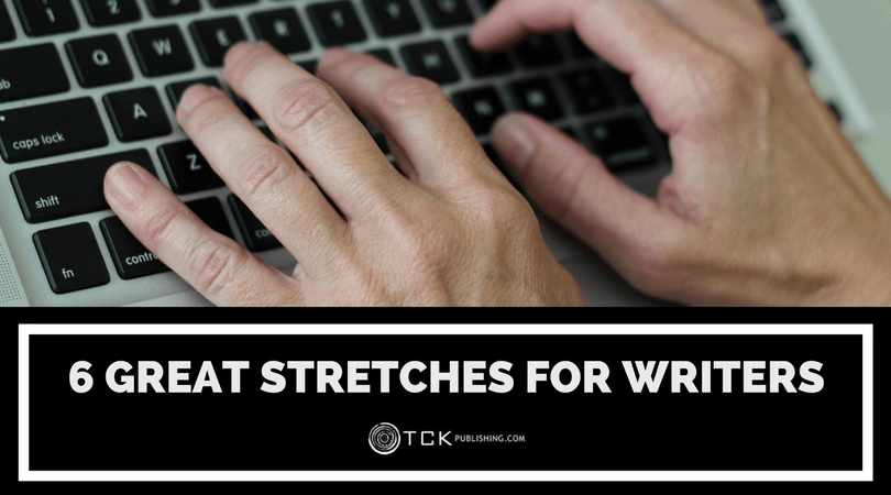 6 Great Stretches for Writers