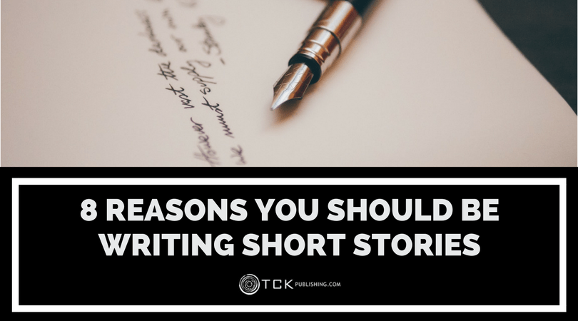 reasons you should be writing short stories