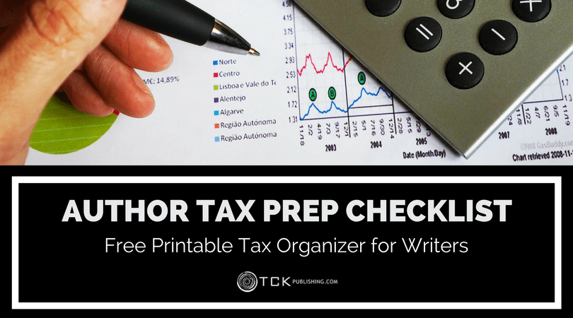 Author Tax Prep Checklist: Free Printable Tax Organizer for Writers