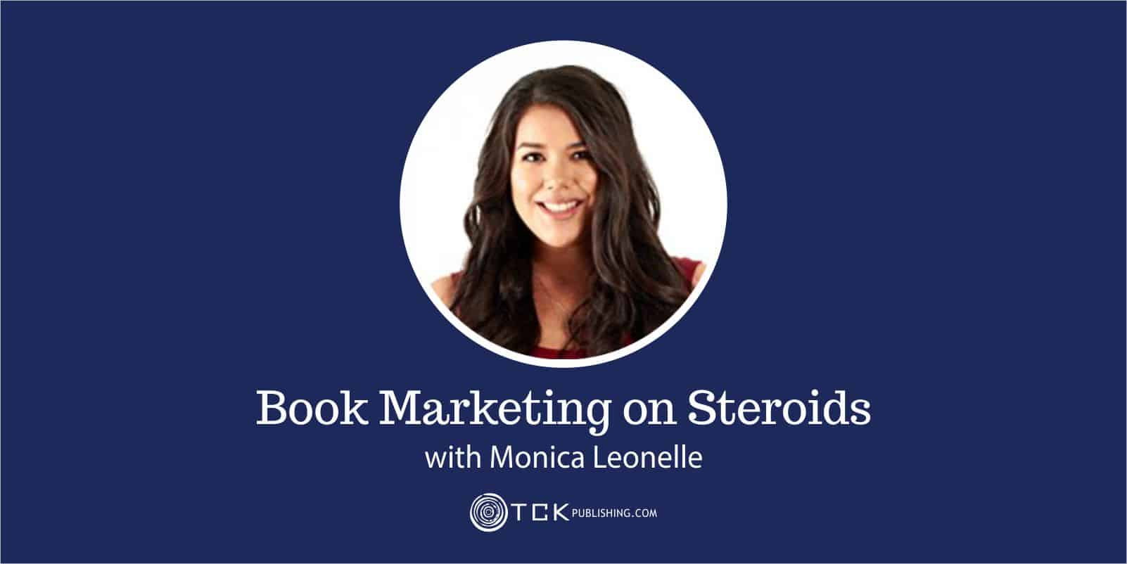 book marketing on steroids with Monica Leonelle