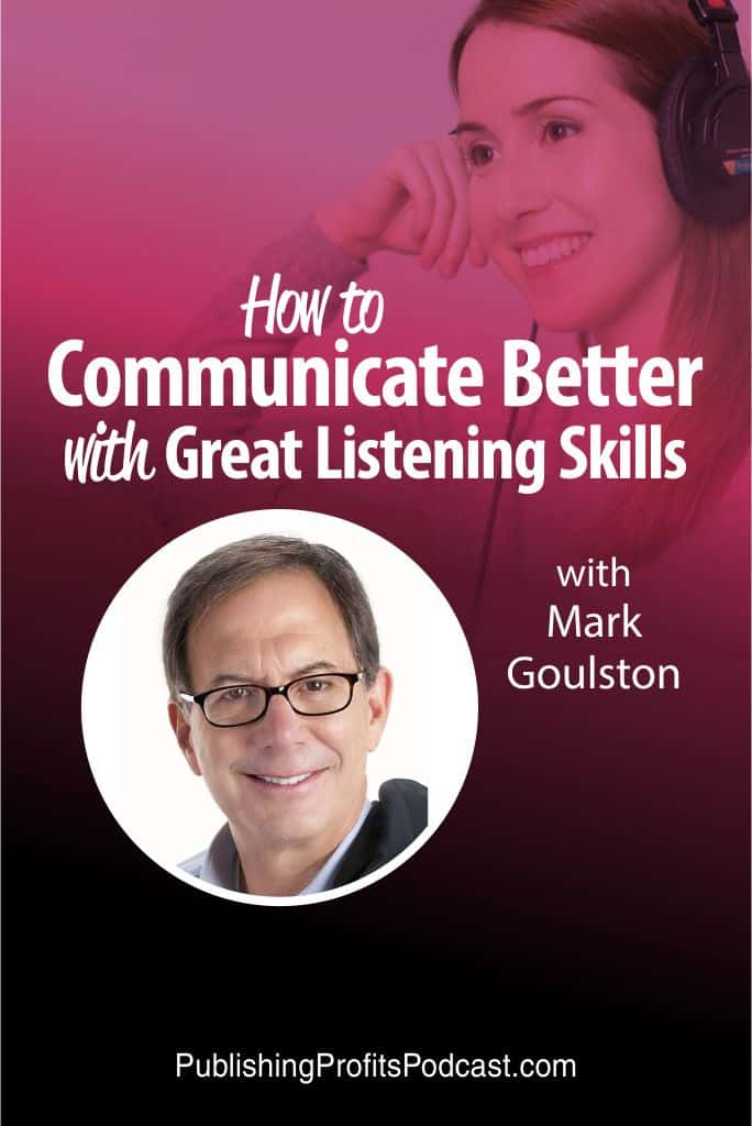 How to Communicate Better Mark Goulston pin image