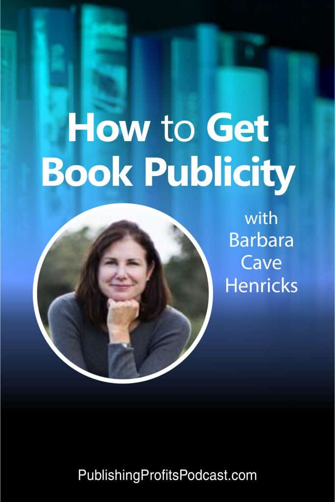 How to Get Book Publicity Barbara Cave Henricks pin image
