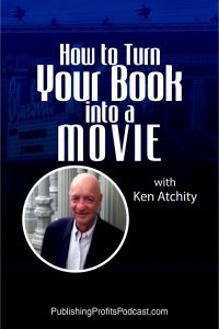 How to Turn a Book into a Movie Ken Atchity pin image